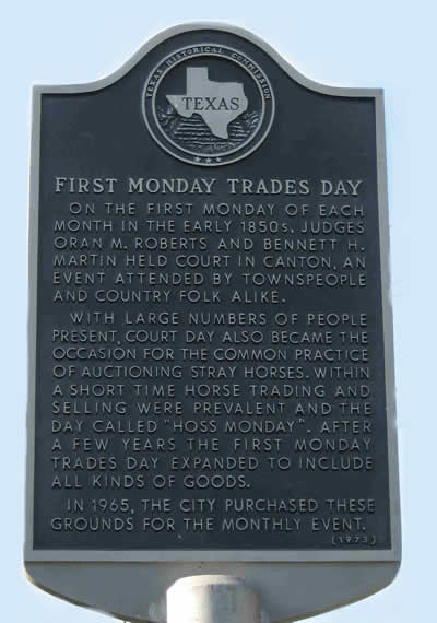 "Texas Historical Commission marker recognizing ""First Monday Trades Day"""
