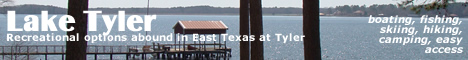 Visit Lake Tyler close to Canton Texas