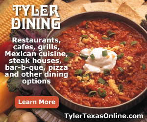 Dining and restaurants in nearby Tyler ... click to learn more and see restaurant map